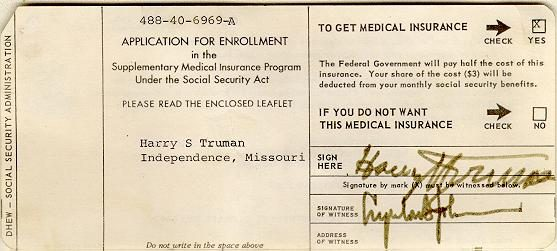 President Truman's medicare card is an important part of the history of Medicare
